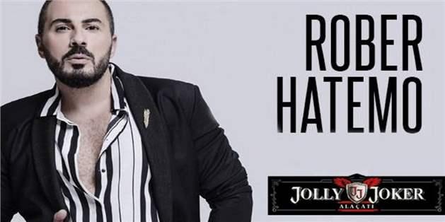 Rober Hatemo 11 Temmuz'da Jolly Joker Alaçatı'da! İndirimli Konser Giriş Biletleri 49,90 TL (Ayakta, Bistro, Sahne Önü Bistro Seçenekli)
