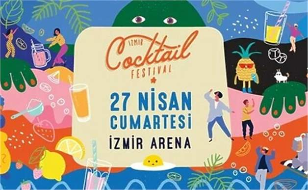 27 Nisan İzmir Cocktail Festivali Giriş ve After Party Bileti