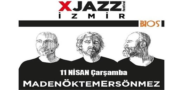 11 Nisan Bios Bar İzmir XJazz Festivali MadenÖktemErsönmez Konser Bileti